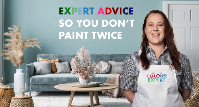 Expert advice so you don't paint twice